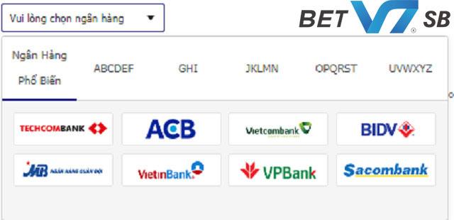 V7BET hỗ trợ người chơi rút tiền thông qua các ngân hàng tại VN